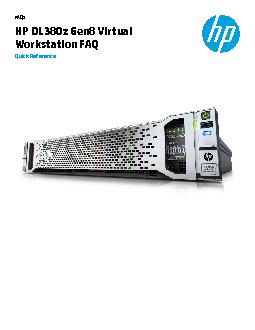 FAQsHP DL380z Gen8 Virtual Workstation FAQQuick Reference