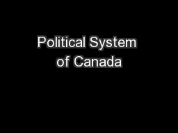 Political System of Canada PowerPoint PPT Presentation