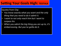 Setting Your Goals High: PowerPoint PPT Presentation