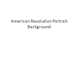 American Revolution Portrait Background