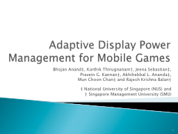Adaptive Display Power Management for Mobile Games