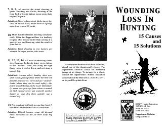 Wounding losses in waterfowl have nothingto do with steel shot. They h
