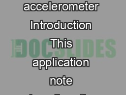 April  Doc ID  Rev   AN Application note Tilt measurement using a low axis accelerometer Introduction This application note describes the methods and techniques for measuring tilt angles from a low a