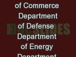 Federal Geographic Data Committee Department of Agriculture  Department of Commerce  Department of Defense  Department of Energy Department of Housing and Urban Development  Department of the Interio