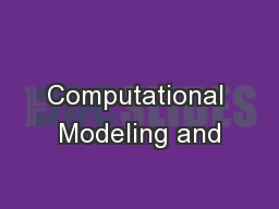 Computational Modeling and