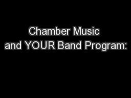 Chamber Music and YOUR Band Program: