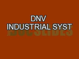 DNV INDUSTRIAL SYST PowerPoint PPT Presentation