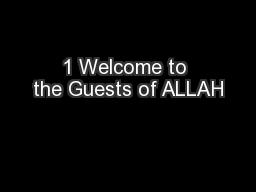 1 Welcome to the Guests of ALLAH
