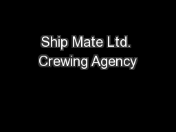 Ship Mate Ltd. Crewing Agency