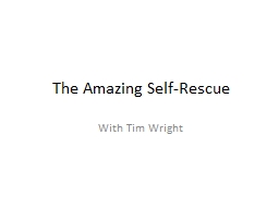 The Amazing Self-Rescue