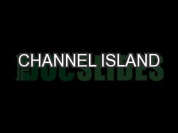 CHANNEL ISLAND