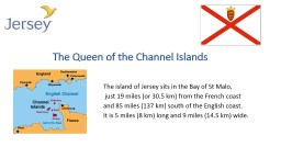 The Queen of the Channel Islands