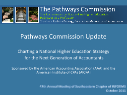 Pathways Commission Update