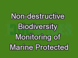 Non-destructive Biodiversity Monitoring of Marine Protected