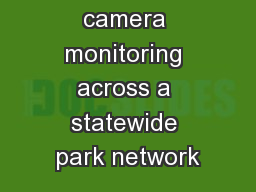 Remote camera monitoring across a statewide park network