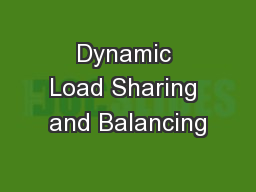 Dynamic Load Sharing and Balancing PowerPoint Presentation, PPT - DocSlides