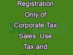 PA Department of Revenue Mailing Addresses Forms and Inquiries Concerning Registration Only of Corporate Tax Sales  Use Tax and Employer Withholding Accounts BUREAU OF BUSINESS TRUST FUND TAXES PO BO