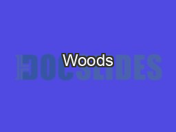 Woods PowerPoint PPT Presentation