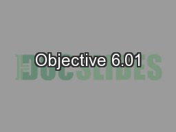Objective 6.01