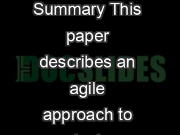 Agile Test Automation By James Bach Summary This paper describes an agile approach to test automation for medium to large software projects