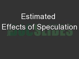 Estimated Effects of Speculation