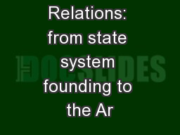 Syrian-Iraq Relations: from state system founding to the Ar PowerPoint PPT Presentation
