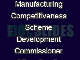 GOVERNMENT OF INDIA GUIDELINES For the Implementation of Lean Manufacturing Competitiveness Scheme Development Commissioner Micro Small  Medium Enterprises Government of India Nirman Bhavan New Delhi