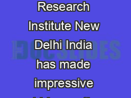 Agriculture Policy Vision  Indian Agricultural Research Institute New Delhi India has made impressive strides on the agricultural front during the last three decades PowerPoint PPT Presentation