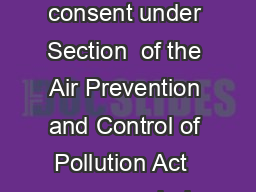 TAMIL NADU POLLUTION CONTROL BOARD FORM I Application for consent under Section  of the Air Prevention and Control of Pollution Act  as amended Central Act  of  See Rule  of the Tamilnadu Air Prevent PDF document - DocSlides