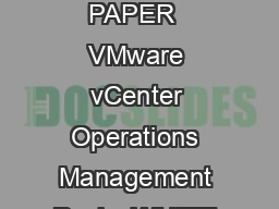 VMware vCenter Operations Management Packs WHITE PAPER  VMware vCenter Operations Management Packs WHITE PAPER   Table of Contents VMwarevCenterOperationsManagementPacks PDF document - DocSlides