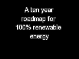 A ten year roadmap for 100% renewable energy  Baseload energy supp