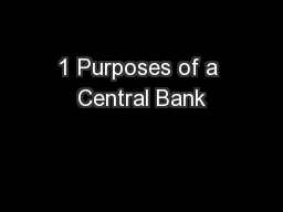 1 Purposes of a Central Bank