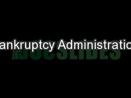 Bankruptcy Administration