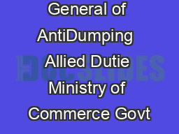 Directorate General of AntiDumping  Allied Dutie Ministry of Commerce Govt PDF document - DocSlides