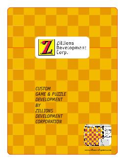 www.zillions-of-games.comCUSTOM GAME & PUZZLE CORPORATION