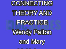 THE SYSTEMS THEORY FRAMEWORK OF CAREER DEVELOPMENT AND COUNSELING CONNECTING THEORY AND PRACTICE Wendy Patton and Mary McMahon  Copyright  Springer Key words Systems theory career counse ling career PDF document - DocSlides