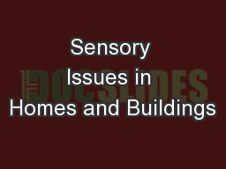 Sensory Issues in Homes and Buildings