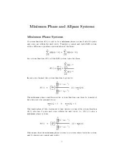Minimum Phase and Allpass Systems Minimum Phase Systems A system function  is said to be a minimum phase system if all of its poles and zeros are within the unit circle