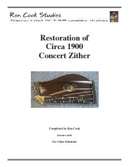 Restoration of Circa 1900 Concert Zither        Completed by Ron Cook