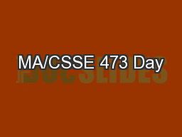 MA/CSSE 473 Day PowerPoint PPT Presentation