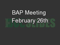 BAP Meeting February 26th
