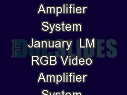 LM LM RGB Video Amplifier System Literature Number SNOSCA  TLH LM RGB Video Amplifier System January  LM RGB Video Amplifier System General Description The LM is a wideband video amplifier system int