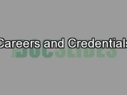 Careers and Credentials
