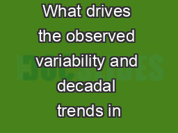What drives the observed variability and decadal trends in PowerPoint PPT Presentation