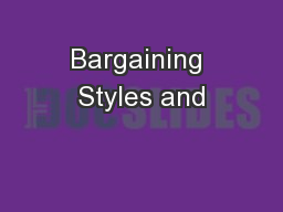 Bargaining Styles and