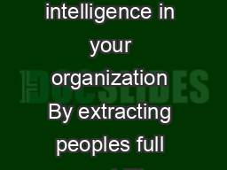 What is possible if you can access all of the intelligence in your organization By extracting peoples full capability Multipliers get twice the capacity from them PDF document - DocSlides