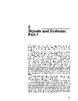 Signals and Systems Part In this lecture we consider a number of basic signals that will be important building blocks later in the course