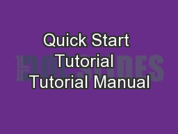 Quick Start Tutorial  Tutorial Manual