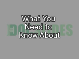 What You Need to Know About