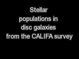 Stellar populations in disc galaxies from the CALIFA survey